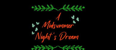 A Midsummer Night's Dream - Shakespeare in the Gardens