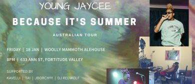 Young Jaycee 'Because Its Summer' Australian Tour