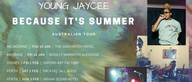 Young Jaycee 'Because It's Summer' Australian Tour