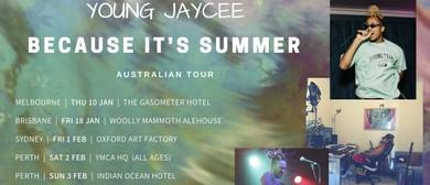 Young Jaycee 'Because It's Summer' Australian Tour
