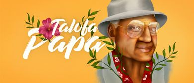 Talofa Papa – Adelaide Fringe Festival