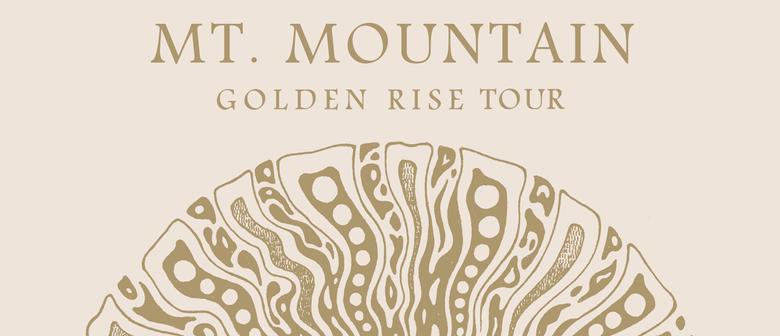 Mt. Mountain – Golden Rise Tour