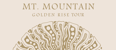 Mt. Mountain – Golden Rise Tour