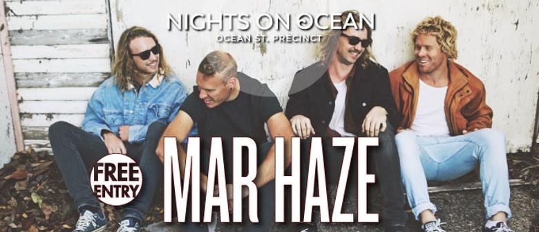 Mar Haze, The Dreggs and Dosed