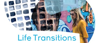 Life Transitions – 1/2 Day Workshop