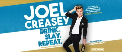 Joel Creasey – Drink. Slay. Repeat. – Canberra Comedy Fest