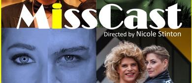 MissCast – Fringe World