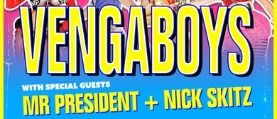 Vengaboys With Special Guests Mr. President and Nick Skitz
