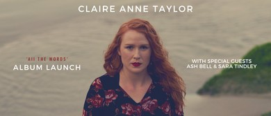Claire Anne Taylor – All The Words – Album Launch