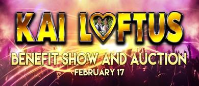 Kai Loftus – Benefit Show & Auction