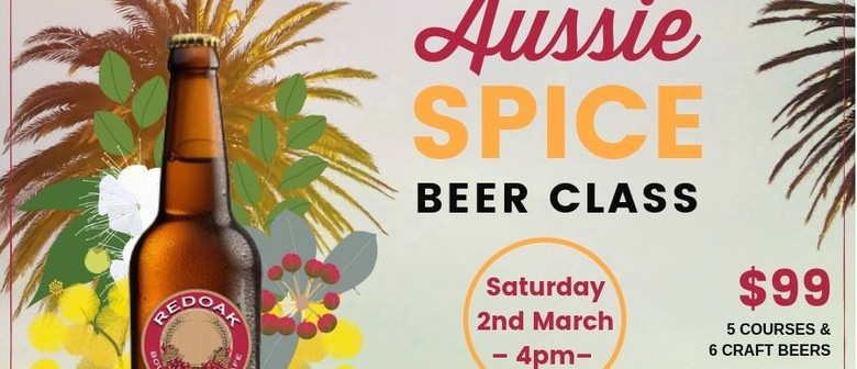 March Beer Class – Aussie Spice & Everything Nice