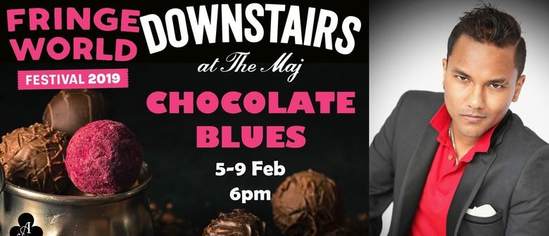 Chocolate Blues – Fringe World