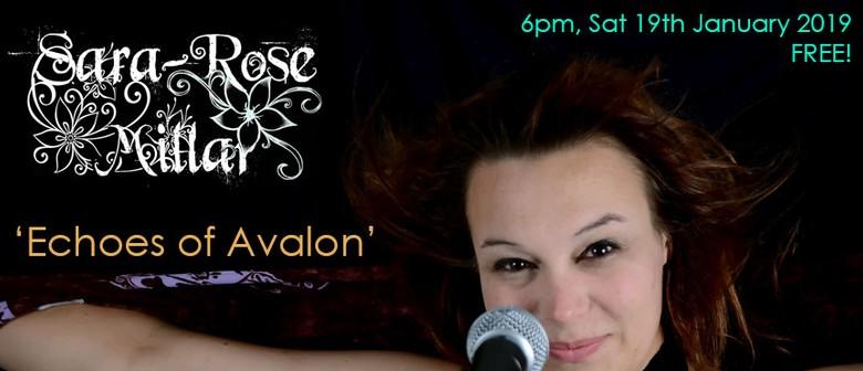 Sara-Rose Millar – Echoes of Avalon