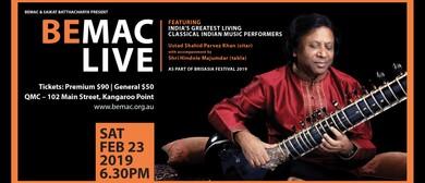 BEMAC Live: Ustad Shahid Parvez Khan