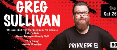 Stand Up Comedy With Greg Sullivan