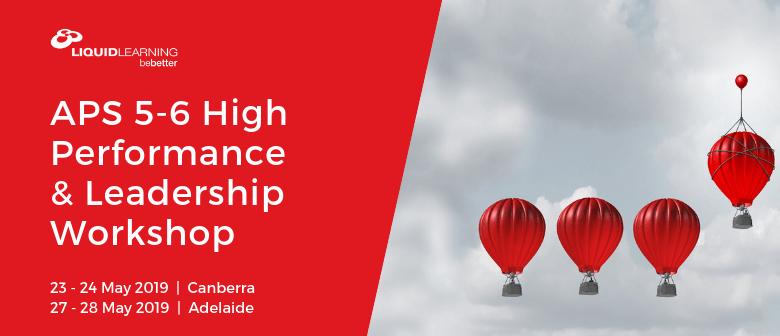 APS 5–6 High Performance & Leadership Workshop