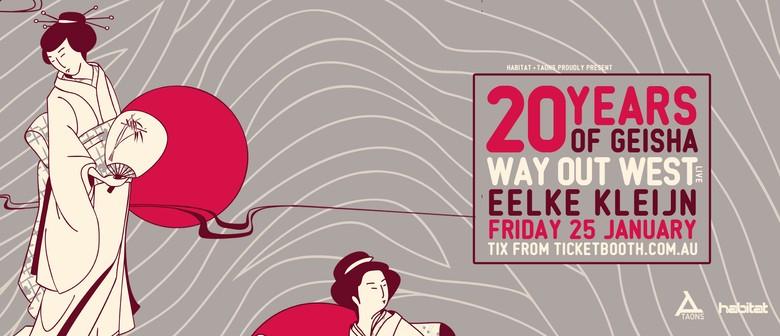 20 Years of Geisha – Way Out West Live Plus Eelke Kleijn