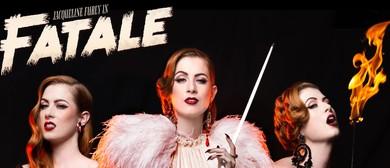 Fatale – Fringe World 2019