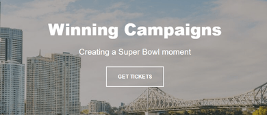Winning Campaigns – Creating a Super Bowl Moment