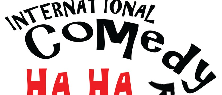BonkerZ Presents The International Comedy Ha Ha