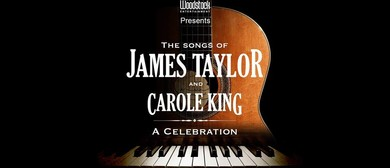 The Songs Of James Taylor & Carole King – A Celebration