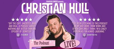 Christian Hull – Complete Drivel Live – Perth Comedy Fest