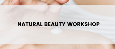 Natural Beauty Workshop