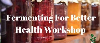 Fermenting for Better Health