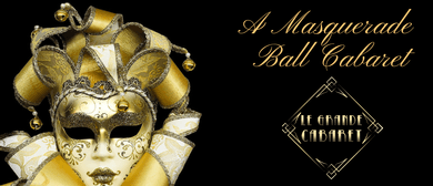 A Masquerade Ball – Cabaret and Burlesque Show