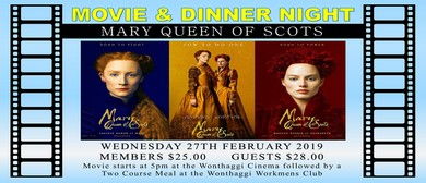 Movie and Dinner – Mary Queen Of Scots