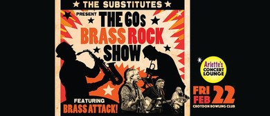 The Substitutes – The '60s Brass Rock Show