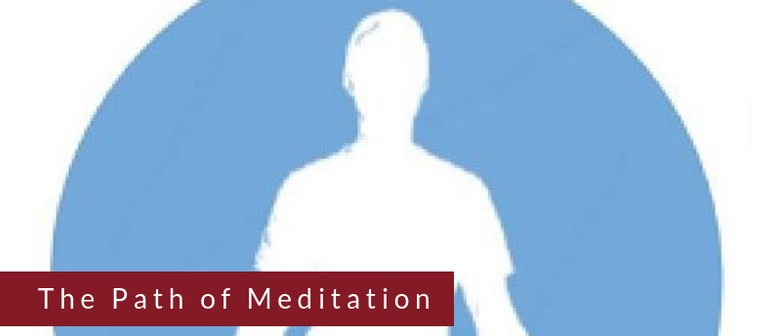 The Path of Meditation: 8-Week Meditation Course