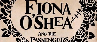 Fiona O'Shea & The Passenger