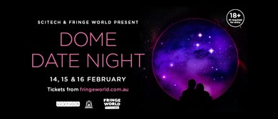 Dome Date Night – Fringe World