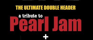 Powderfinger & Pearl Jam – Ultimate Double Header