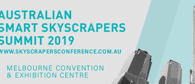 3rd Australian Smart Skyscrapers Summit 2019
