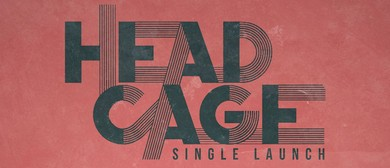 Headcage Single Launch