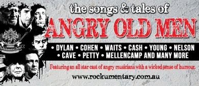 The Songs and Tales of Angry Old Men