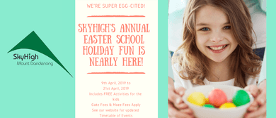 Easter School Holiday Fun 2019