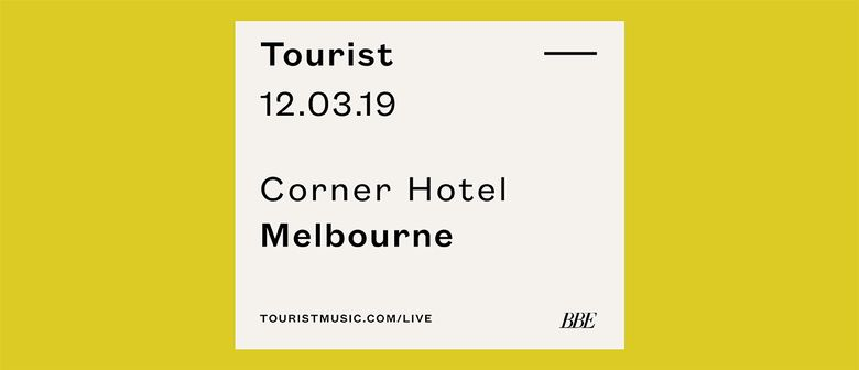 Tourist: SOLD OUT