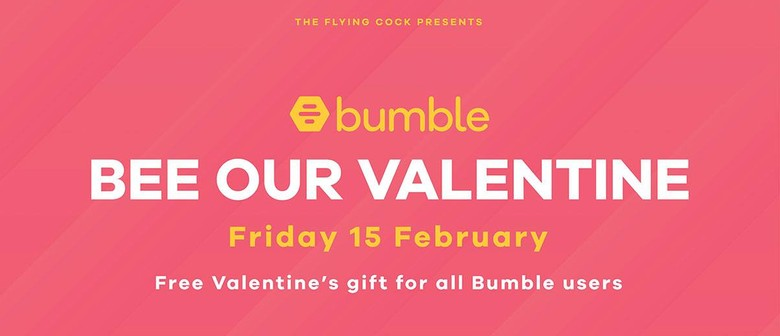 Bee Our Valentine – Bumble Party