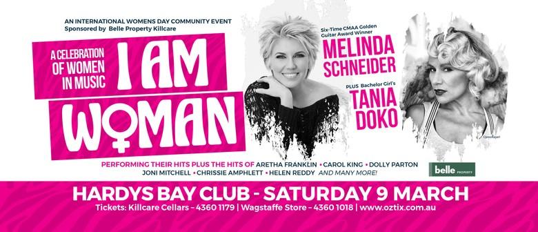 I Am Woman With Melinda Schneider & Tania Doko