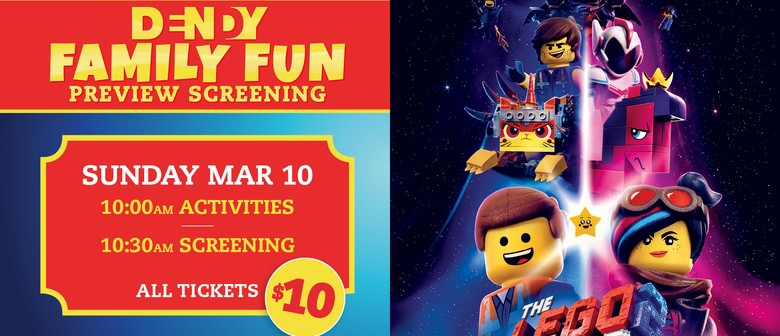The Lego Movie 2 – Family Fun Preview Screening