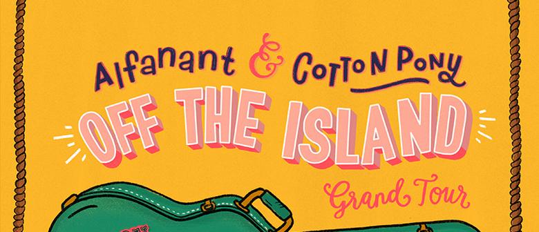 AlfanAnt – Off The Island Grand Tour