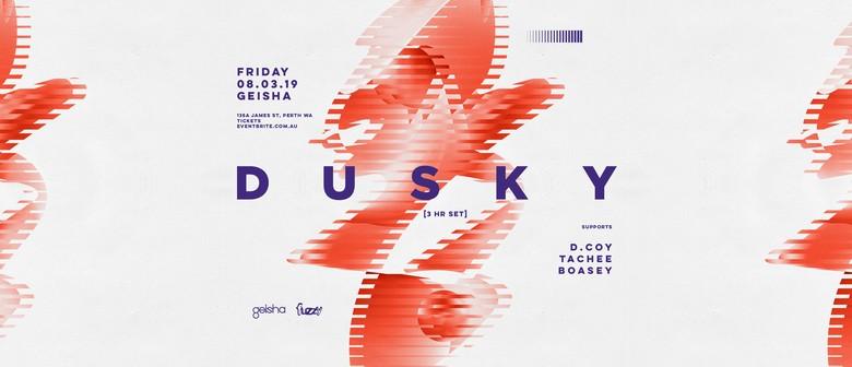 Dusky – 3-Hour Set