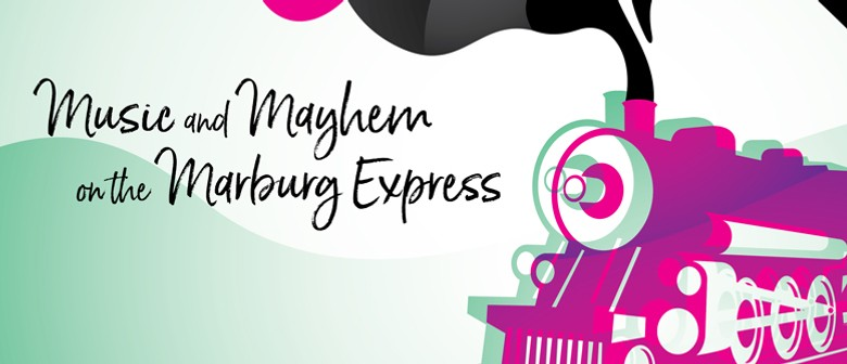 Music and Mayhem On the Marburg Express
