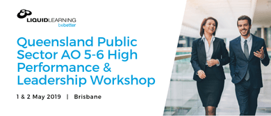 Queensland Public Sector AO 5–6 High Performance Workshop