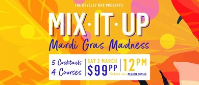 Mix It Up – Mardi Gras Madness