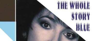 The Whole Story – Blue – Songs of Kate Bush & Joni Mitchell