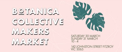 Botanica Collective Makers Market